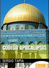 Código Apocalipsis de Sergio Tapia