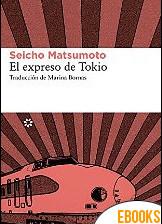 El expreso de Tokio de Seicho Matsumoto