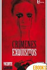 Crímenes Exquisitos de Vicente Garrido Genovés