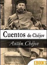 Cuentos de Chéjov de Antón Pávlovich Chéjov
