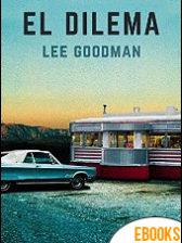 El dilema de Lee Goodman
