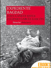 Expediente Bagdad de Joan Cañete Bayle y Eugenio García Gascón