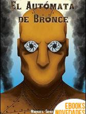 El Autómata de Bronce de Miquel Soria
