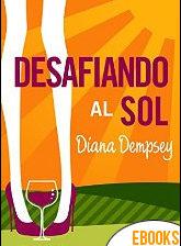 Desafiando al Sol de Diana Dempsey
