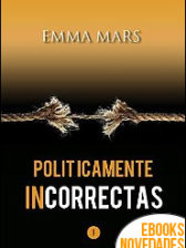 Políticamente Incorrectas de Emma Mars