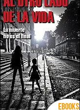 Al otro lado de la vida de David Villahermosa