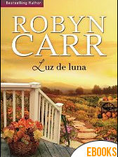 Luz de luna de Robyn Carr