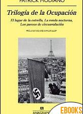 Trilogía de la ocupación de Patrick Modiano