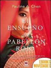 El ensueño del pabellón rojo de Pauline A. Chen