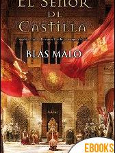 El señor de Castilla de Blas Malo