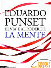 El viaje al poder de la mente de Eduardo Punset