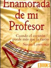 Enamorada de mi Profesor de Susan Lawrence
