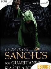 Sanctus. Los guardianes del sacramento de Simon Toyne