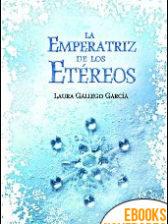 La Emperatriz de los Etéreos de Laura Gallego García