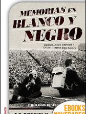 Memorias en blanco y negro de Alfredo Relaño