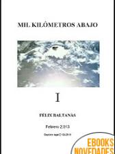 Mil kilómetros abajo de Félix Baltanás