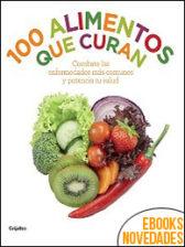 100 alimentos que curan de Paula Bartimeus