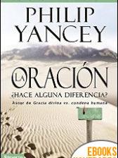 La Oración de Philip Yancey