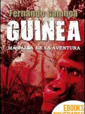 Guinea Más allá de la aventura de Fernando Gamboa