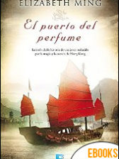 El puerto del perfume de Elizabeth Ming