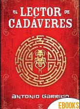 El lector de cadáveres de Antonio Garrido