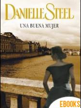 Una buena mujer de Danielle Steel