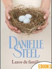 Lazos de familia de Danielle Steel