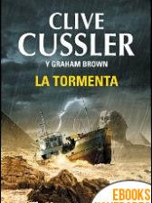La tormenta de Clive Cussler y Graham Brown