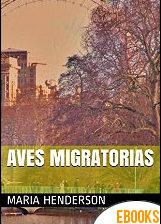 Aves Migratorias de Maria Henderson