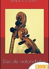 Dúo de violonchelos de Remedios Solano