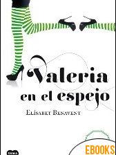 Valeria en el espejo de Elísabet Benavent