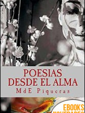 Poesías desde el alma de MdE Piqueras