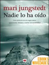 Nadie lo ha oído de Mari Jungstedt