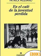 En el café de la juventud perdida de Patrick Modiano