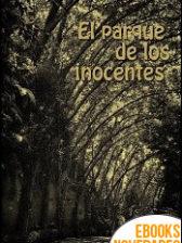 El parque de los inocentes de José Antonio Carbonell Pla