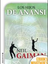 Los hijos de Anansi de Neil Gaiman