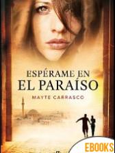 Espérame en el paraíso de Mayte Carrasco