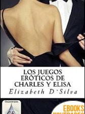 Los juegos eróticos de Charles y Elisa de Elizabeth Da Silva
