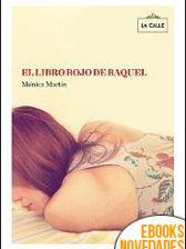 El libro rojo de Raquel de Mónica Martín Gómez