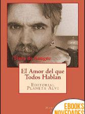 El amor del que todos hablan de Marcelo Roberto Galán Capel