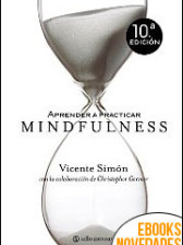 Aprender a practicar Mindfulness de Vicente Simón
