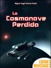 La cosmonave perdida de Miguel Ángel Alonso Pulido