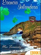 Esencia Irlandesa de Myrian Giordano, Yolanda Revuelta y Mar Fernández