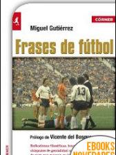 Frases de fútbol de Miguel Gutiérrez