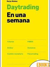 Day trading en una semana de Borja Muñoz Cuesta