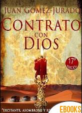 Contrato con Dios de Juan Gómez-Jurado