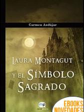 Laura Montagut y el Símbolo Sagrado de Carmen Andújar
