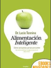 Alimentación inteligente de Dr. Lucio Tennina