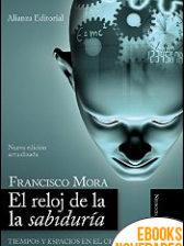 El reloj de la sabiduría de Francisco Mora