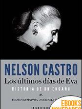Los últimos días de Eva de Nelson Castro